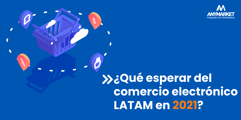 e-commerce LATAM en 2021
